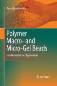 Polymer Macro- And Micro-Gel Beads
