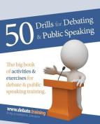 50 Drills for Debating & Public Speaking