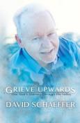 Grieve Upwards