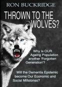 Thrown to the Wolves?