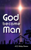 God Became Man