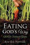 Eating God's Way
