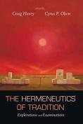 The Hermeneutics of Tradition