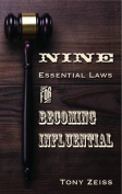 The Nine Essential Laws for Becoming Influential