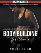 Body Building for Women [Large Print]