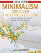 Minimalism [Large Print]