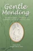 Gentle Mending