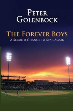 The Forever Boys: A Second Chance to Star Again