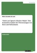 """""""Llanto Por Ignacio Sanchez Mejias."""" Eine Kontrastive Analyse Der Ubersetzungen Von Beck Und Siebenmann [GER]"""