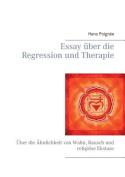 Essay Uber Die Regression Und Therapie [GER]
