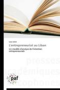 L'Entrepreneuriat Au Liban [FRE]