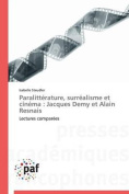 Paralitterature, Surrealisme Et Cinema [FRE]