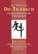 Die Tigerkuh