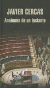 Anatomia de un Instante  [Spanish]