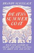 Death's Summer Coat