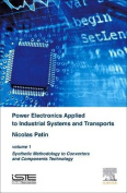 Power Electronics Applied to Industrial Systems and Transports, Volume 1