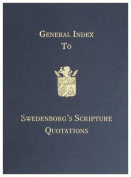 General Index to Swedenborg's Scripture Quotations