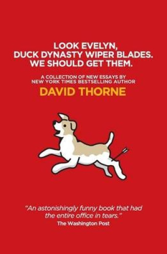 Look Evelyn, Duck Dynasty Wiper Blades, We Should Get Them: A Collection of