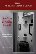 Are You Really Saved?