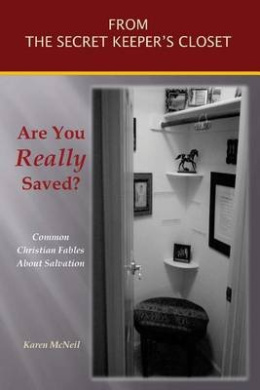 Are You Really Saved?: Common Christian Fables about Salvation