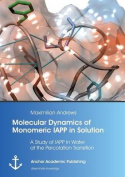 Molecular Dynamics of Monomeric Iapp in Solution