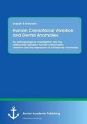 Human Craniofacial Variation and Dental Anomalies