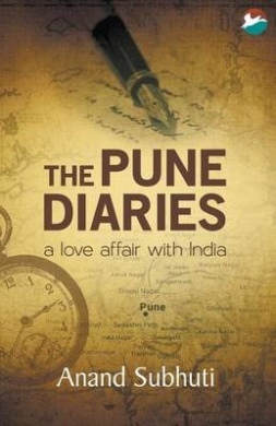 The Pune Diaries: A Love Affair with India