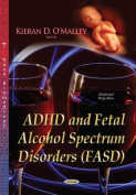 ADHD and Fetal Alcohol Spectrum Disorders