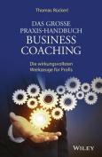 Das Grosse Praxis-Handbuch Business Coaching [GER]