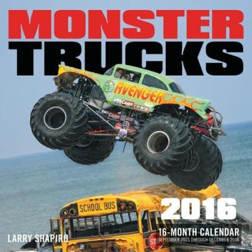 Monster Trucks 2016: 16-Month Calendar September 2015 Through December 2016.