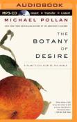 The Botany of Desire [Audio]