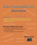 Creo Parametric 3.0 Black Book