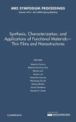 Synthesis, Characterization, and Applications of Functional Materials - Thin Films and Nanostructures