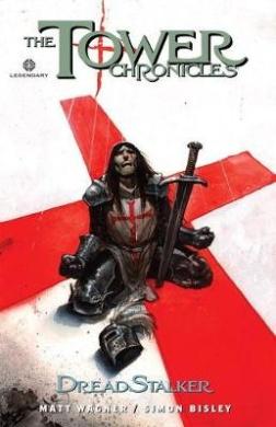 The Tower Chronicles: Dreadstalker, Volume 2