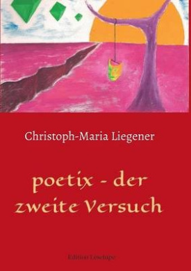 Poetix - Der Zweite Versuch