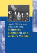 Politische Biografien Und Sozialer Wandel