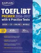 Kaplan TOEFL Ibt Premier with 4 Practice Tests