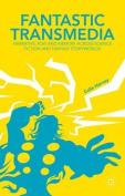 Fantastic Transmedia