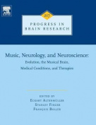 Music, Neurology, and Neuroscience