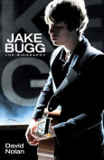 Jake Bugg: The Biography