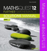 Maths Quest 12 Further Mathematics 5E VCE Units 3 and 4 Solutions Manual & eBookPLUS
