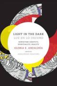 Light in the Dark/Luz en lo Oscuro