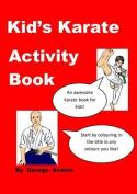 Kid's Karate Activity Book