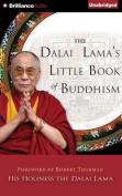 The Dalai Lama's Little Book of Buddhism [Audio]