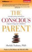 The Conscious Parent [Audio]
