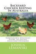 Backyard Chicken Keeping in Australia