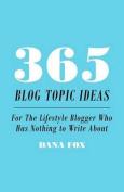 365 Blog Topic Ideas