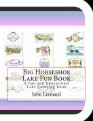 Big Horseshoe Lake Fun Book