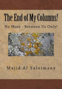 The End of My Columns!