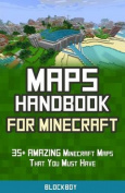 Maps Handbook for Minecraft